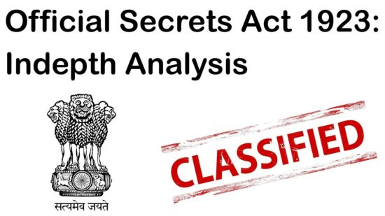 Official Secrets Act – Transparency Vs National Security