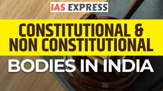 [Table] Comparison between various Posts/Bodies (constitutional & non-constitutional) – Revise Faster