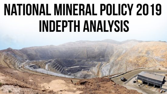 [Premium] National Mineral Policy 2019: In-Depth Analysis